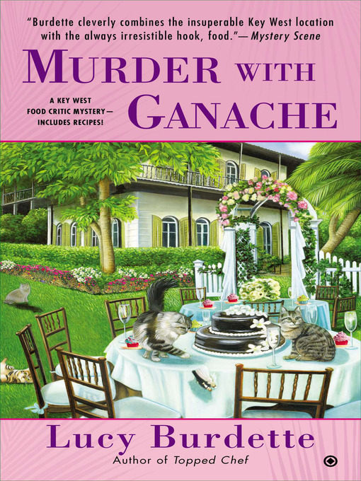 Title details for Murder With Ganache by Lucy Burdette - Available
