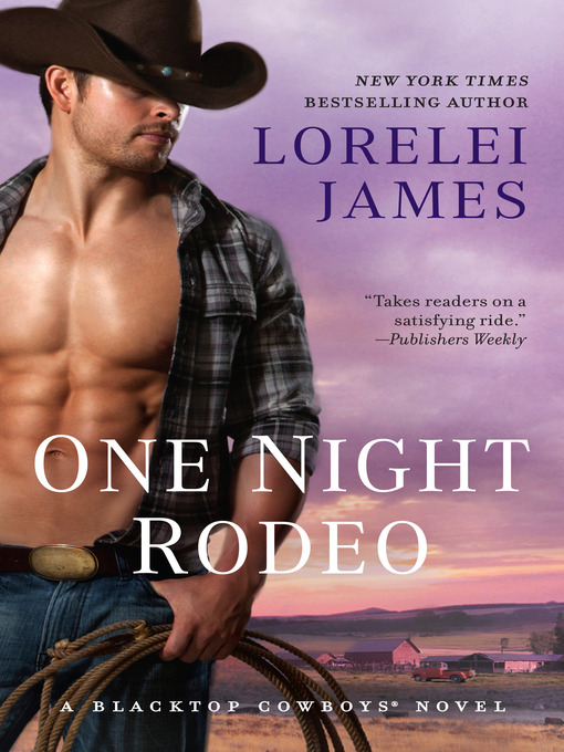 Title details for One Night Rodeo by Lorelei James - Wait list