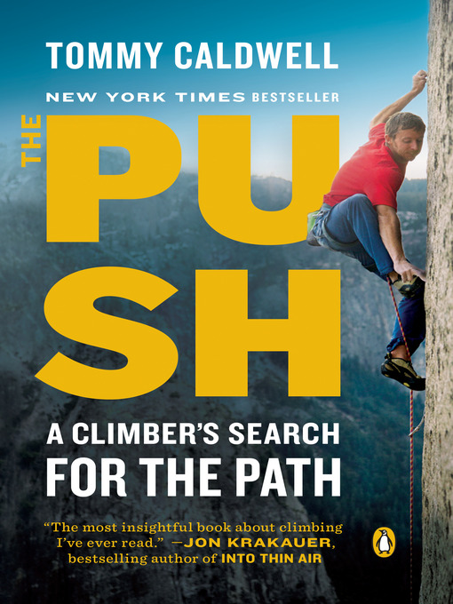 Title details for The Push by Tommy Caldwell - Wait list