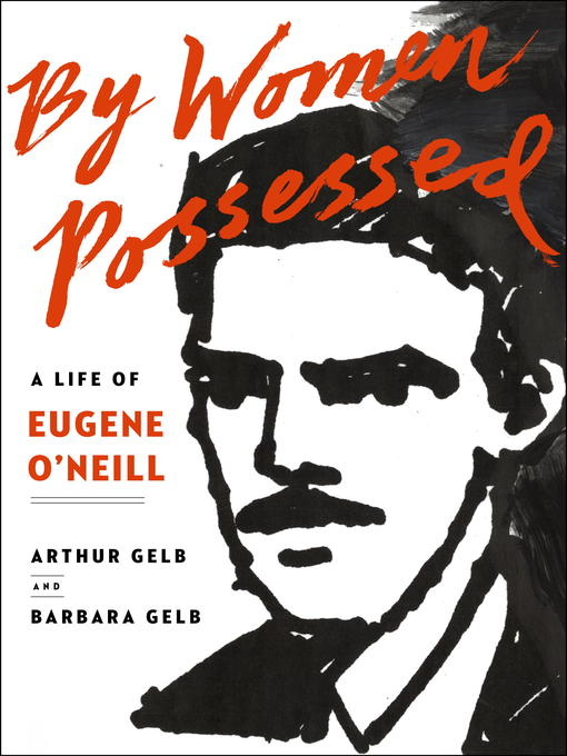 Title details for By Women Possessed by Arthur Gelb - Available