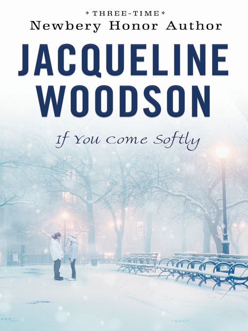 Title details for If You Come Softly by Jacqueline Woodson - Wait list