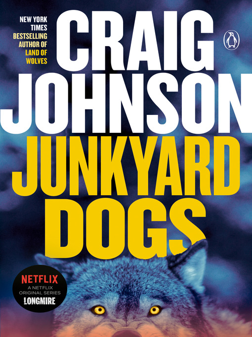 Title details for Junkyard Dogs by Craig Johnson - Available