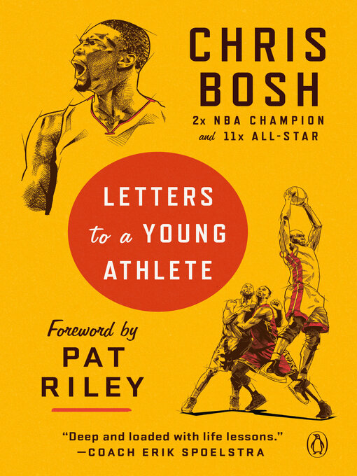 Title details for Letters to a Young Athlete by Chris Bosh - Available