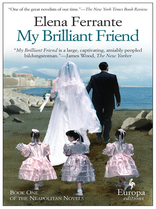 Title details for My Brilliant Friend by Elena Ferrante - Wait list
