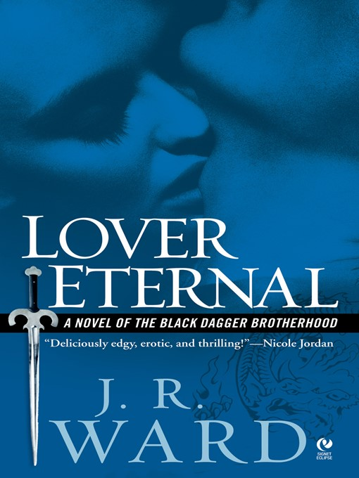 Title details for Lover Eternal by J.R. Ward - Wait list