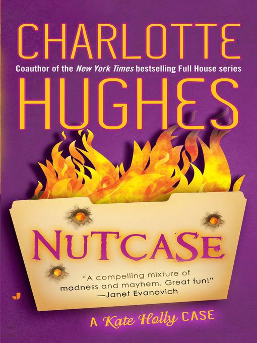 Title details for Nutcase by Charlotte Hughes - Wait list