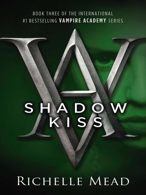 Title details for Shadow Kiss by Richelle Mead - Available