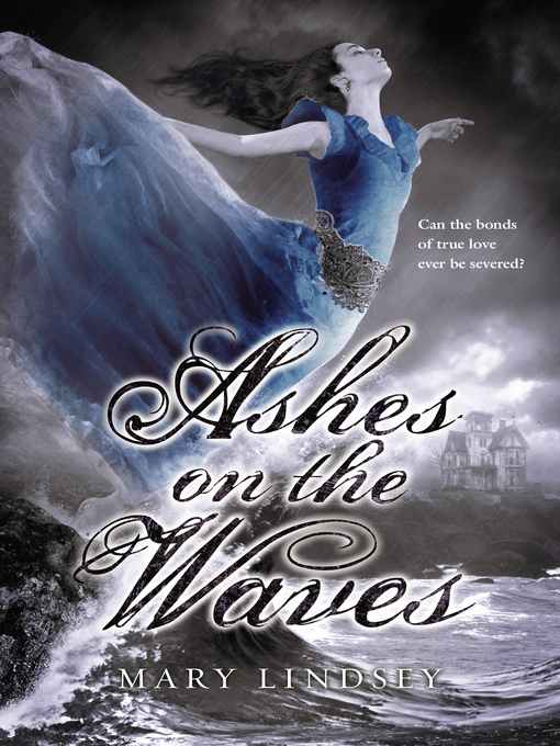 Title details for Ashes on the Waves by Mary Lindsey - Available
