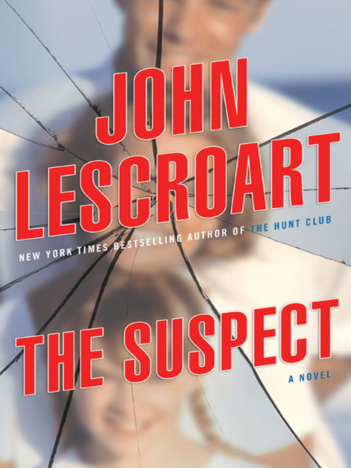 Title details for The Suspect by John Lescroart - Available
