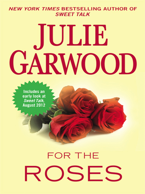 Title details for For the Roses by Julie Garwood - Available