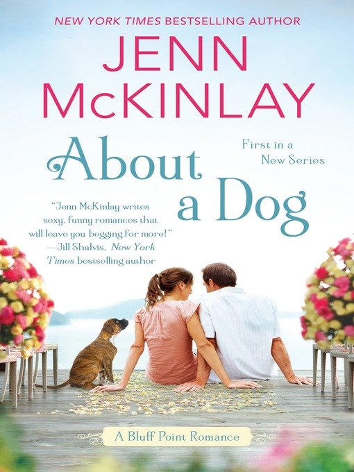 Title details for About a Dog by Jenn McKinlay - Wait list