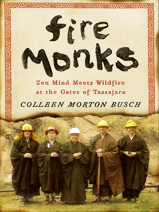 Title details for Fire Monks by Colleen Morton Busch - Available