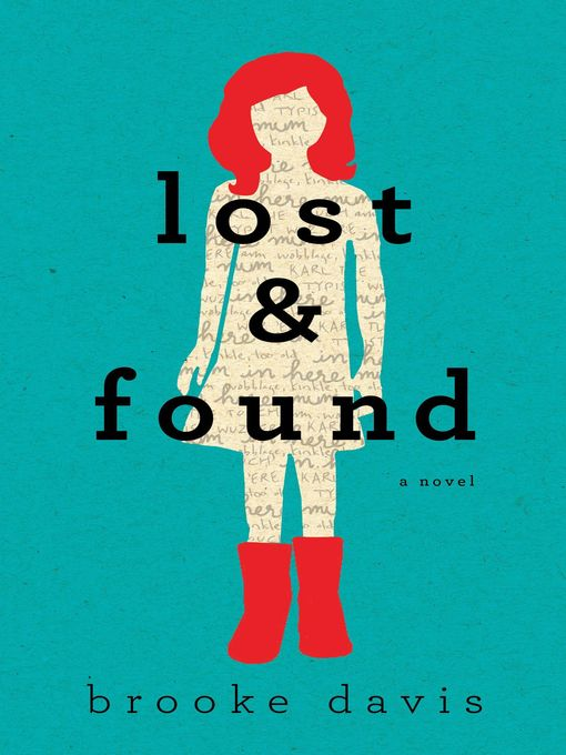 Title details for Lost and Found by Brooke Davis - Available