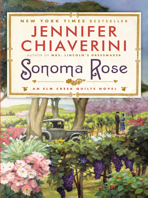 Title details for Sonoma Rose by Jennifer Chiaverini - Wait list