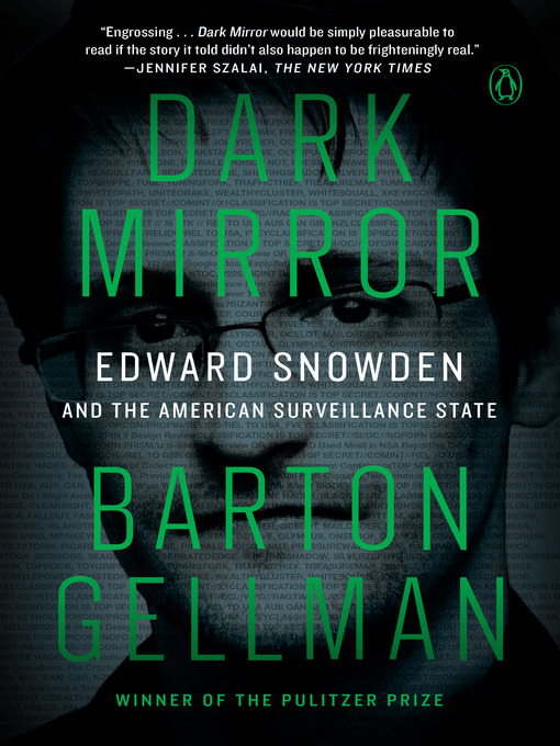 Title details for Dark Mirror by Barton Gellman - Available