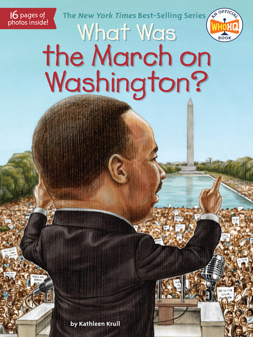 Title details for What Was the March on Washington? by Kathleen Krull - Available