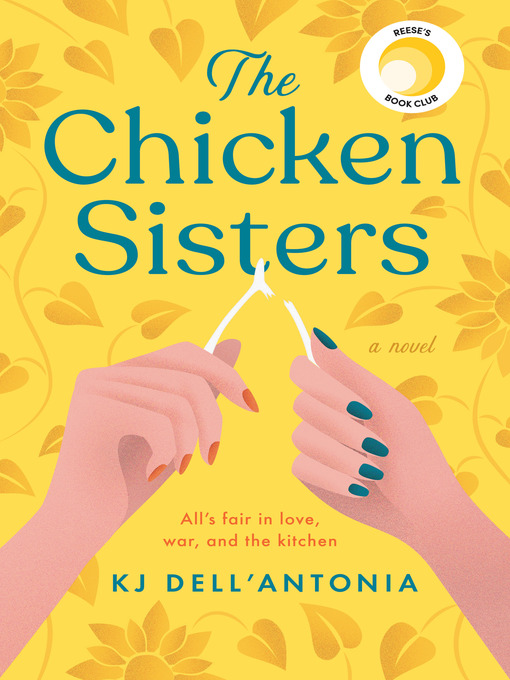 Title details for The Chicken Sisters by KJ Dell'Antonia - Wait list