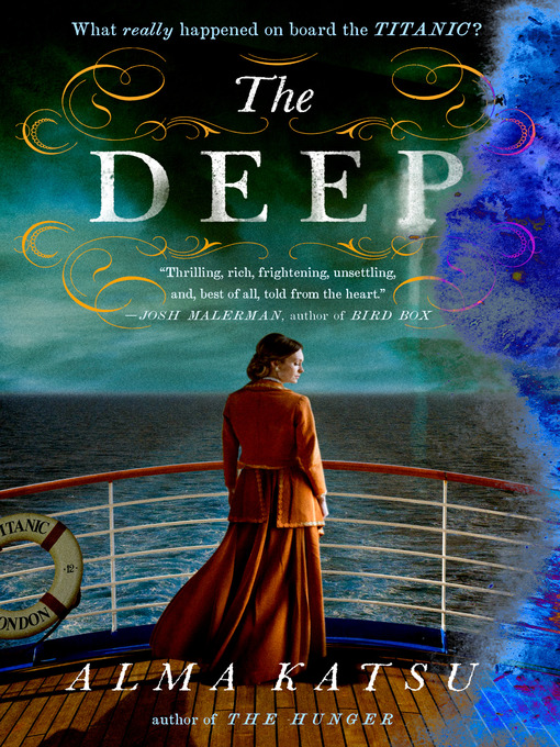 Title details for The Deep by Alma Katsu - Available