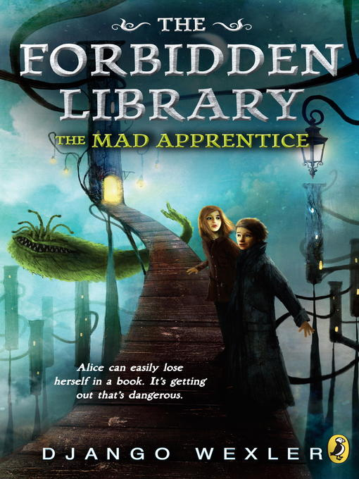 Title details for The Mad Apprentice by Django Wexler - Available