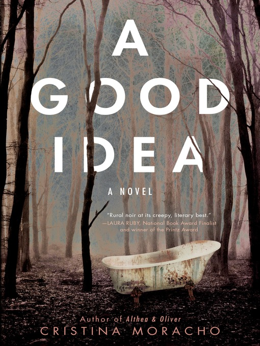 Title details for A Good Idea by Cristina Moracho - Wait list