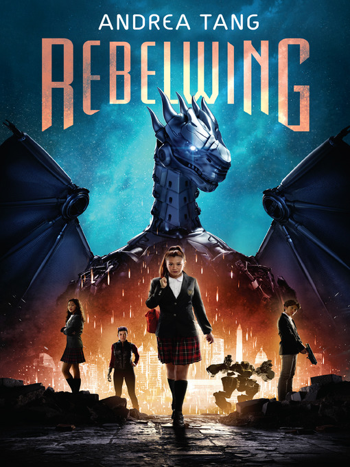 Title details for Rebelwing by Andrea Tang - Wait list