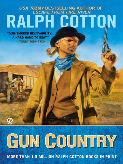 Title details for Gun Country by Ralph Cotton - Available