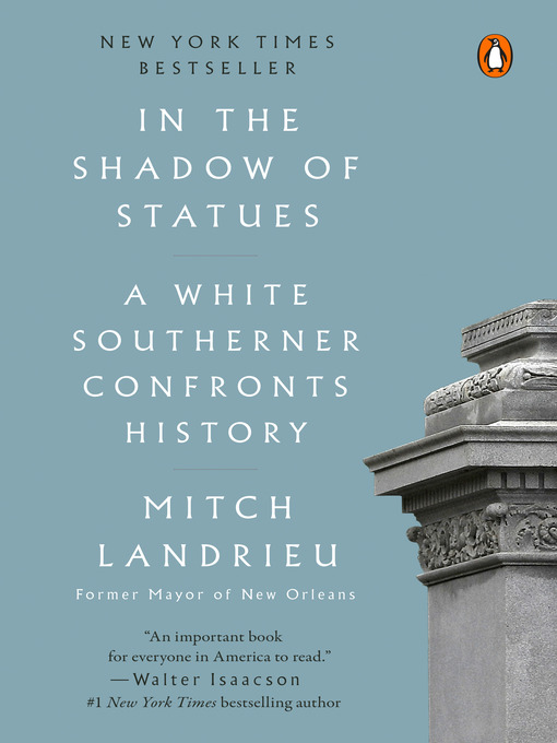 Title details for In the Shadow of Statues by Mitch Landrieu - Wait list