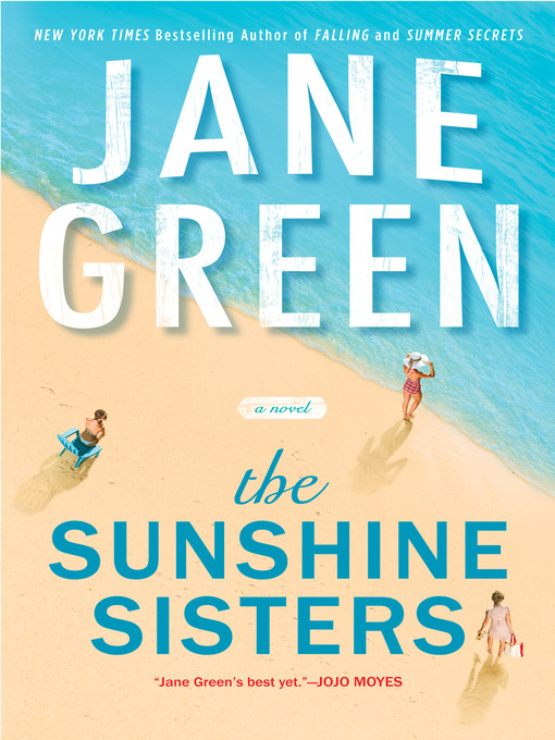 Title details for The Sunshine Sisters by Jane Green - Available