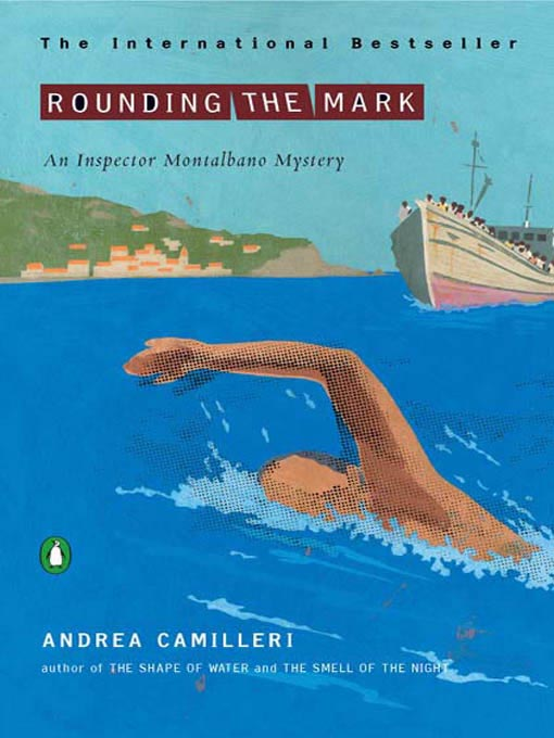 Title details for Rounding the Mark by Andrea Camilleri - Available