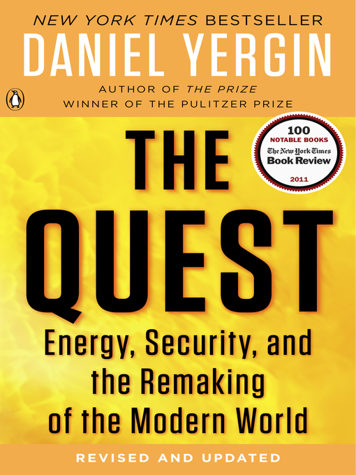 The Quest Energy, Security, and the Remaking of the Modern World