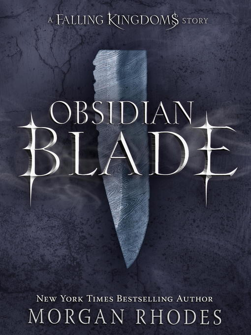 Title details for Obsidian Blade by Morgan Rhodes - Available
