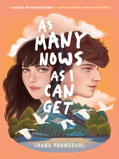 Title details for As Many Nows as I Can Get by Shana Youngdahl - Available