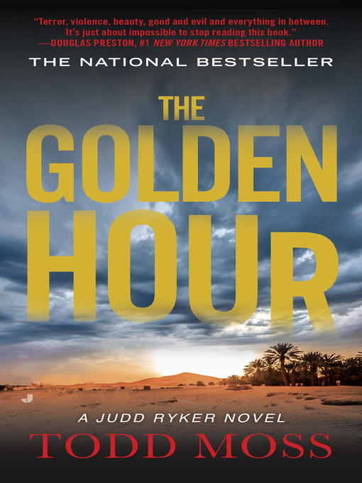 Title details for The Golden Hour by Todd Moss - Available