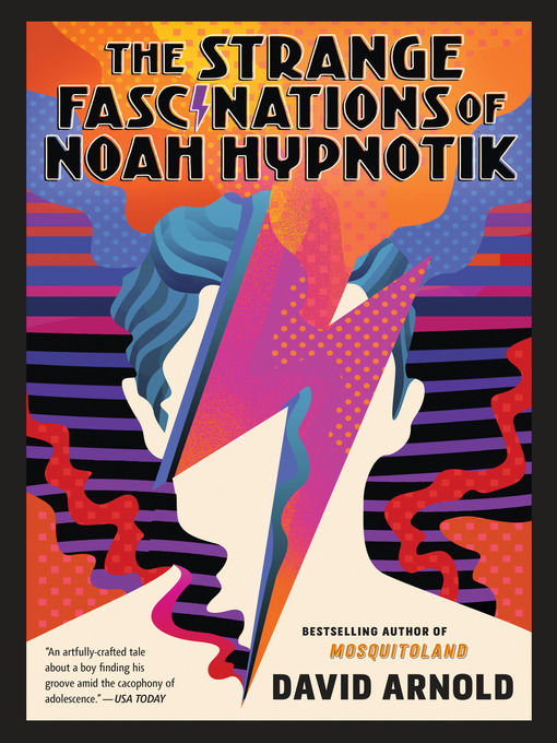 Cover of The Strange Fascinations of Noah Hypnotik