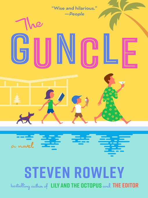 Title details for The Guncle by Steven Rowley - Available