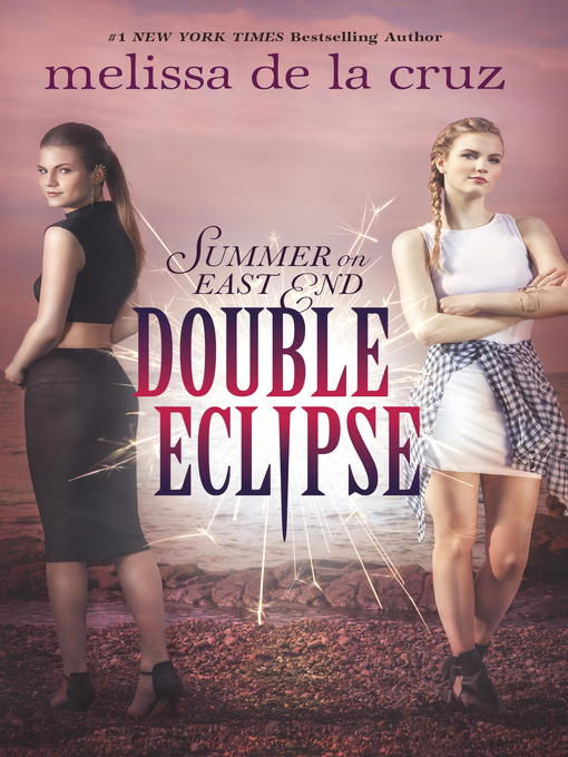 Title details for Double Eclipse by Melissa de la Cruz - Available