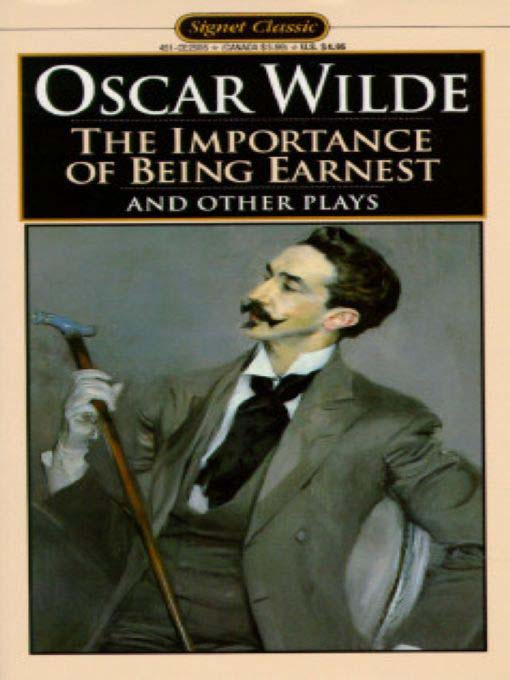 Title details for The Importance of Being Earnest and Other Plays by Oscar Wilde - Wait list