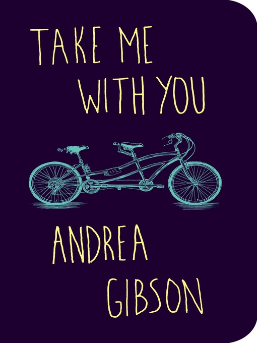 Title details for Take Me With You by Andrea Gibson - Available