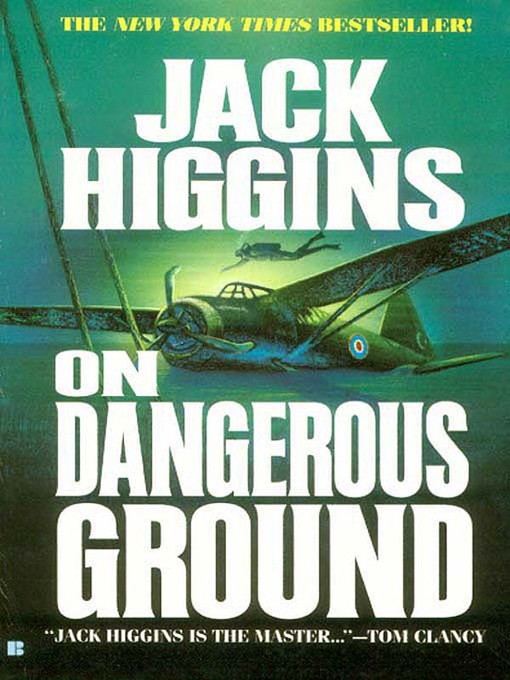 Title details for On Dangerous Ground by Jack Higgins - Available