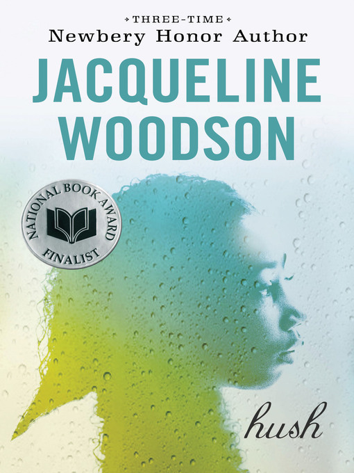 Title details for Hush by Jacqueline Woodson - Available