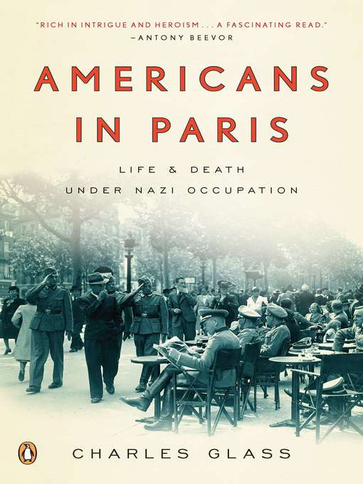 Title details for Americans in Paris by Charles Glass - Wait list