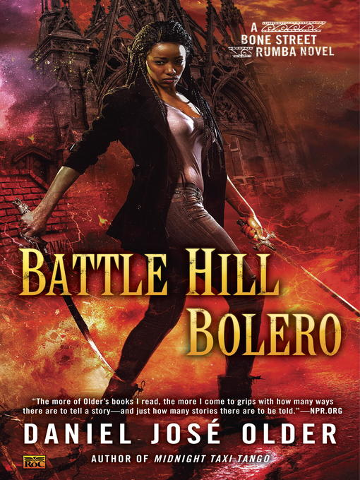 Title details for Battle Hill Bolero by Daniel José Older - Available
