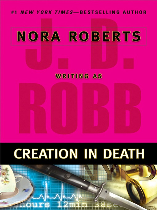 Title details for Creation in Death by J. D. Robb - Wait list