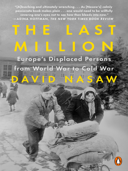 Title details for The Last Million by David Nasaw - Available