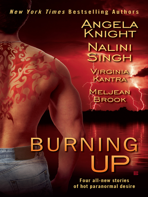 Title details for Burning Up by Angela Knight - Available