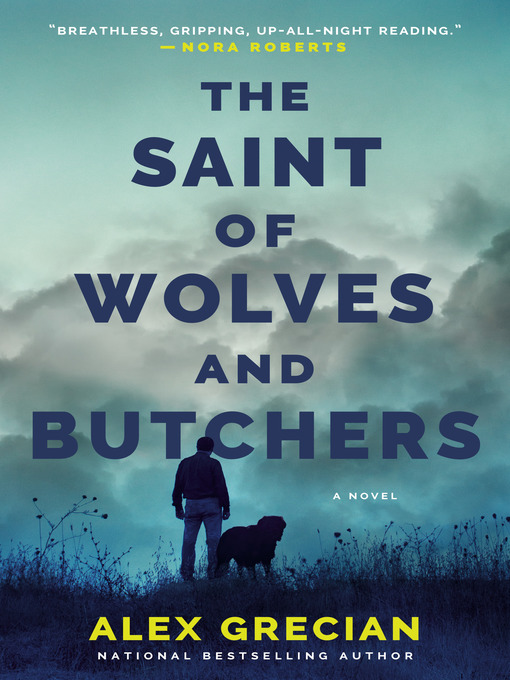 Title details for The Saint of Wolves and Butchers by Alex Grecian - Available