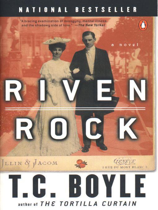Title details for Riven Rock by T.C. Boyle - Wait list