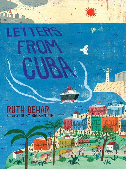 Title details for Letters from Cuba by Ruth Behar - Wait list