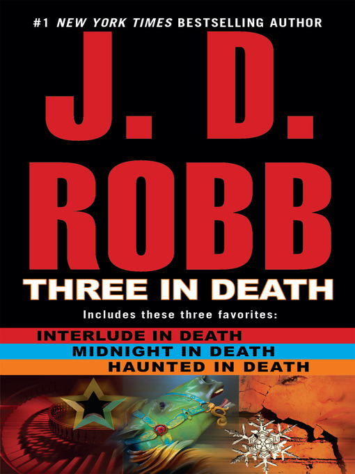 Title details for Three in Death by J. D. Robb - Wait list