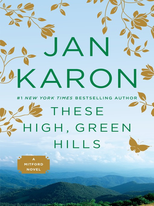 Title details for These High, Green Hills by Jan Karon - Wait list
